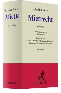 Mietrecht von Blank,  Hubert, Börstinghaus,  Ulf P., Eisenschmid,  Norbert, Lammel,  Siegbert, Langenberg,  Hans, Lehmann-Richter,  Arnold, Streyl,  Elmar