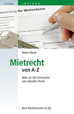 Mietrecht von A-Z von Blank,  Hubert
