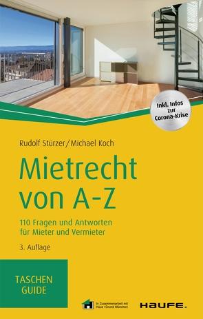 Mietrecht von A-Z von Koch,  Michael, Stürzer,  Rudolf