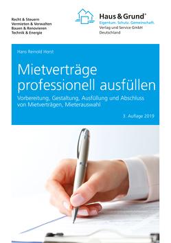 Mietverträge professionell ausfüllen von Horst,  Hans Reinold