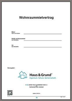 Mietvertrag für Wohnungen, Eigentumswohnungen und Einfamilienhäuser, Wohnraummietvertrag von Aachener Haus & Grundbesitzer-Verein e.V.