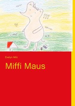 Miffi Maus von Milz,  Evelyn