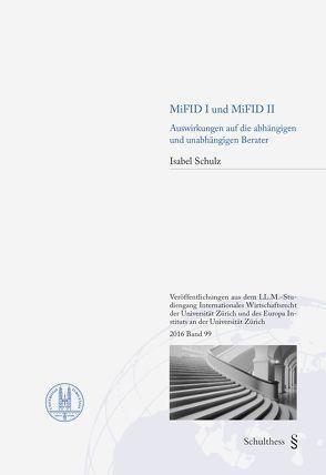 MiFID I und MiFID II von Schulz,  Isabel