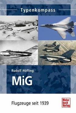 MiG von Höfling,  Rudolf