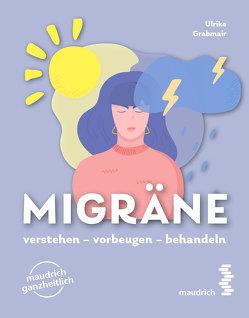 Migräne von Grabmair,  Ulrike