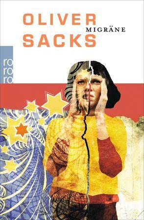 Migräne von Sacks,  Oliver, Schust,  Jutta