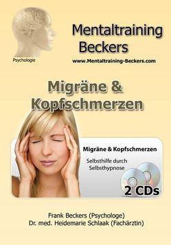 Migräne & Kopfschmerzen  (MP3-Download) von Beckers,  Frank, Schlaak,  Heidemarie