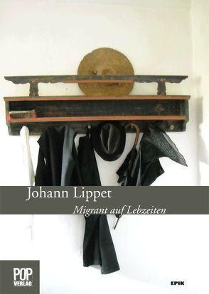 Migrant auf Lebzeiten von Lippet,  Johann