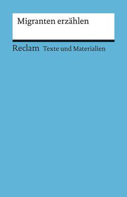Migranten erzählen von Müller,  Peter