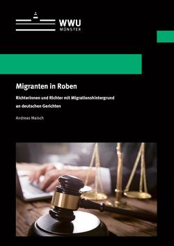 Migranten in Roben von Maisch,  Andreas