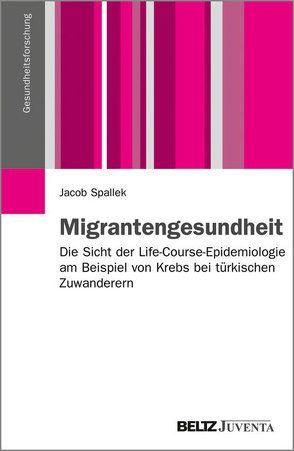 Migrantengesundheit von Spallek,  Jacob