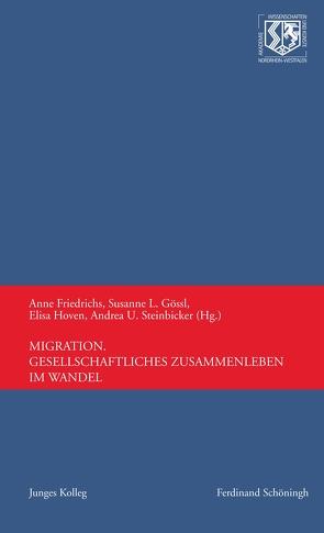 Migration von Friedrichs,  Anne, Gössl,  Susanne L., Hoven,  Elisa, Steinbicker,  Andrea U.