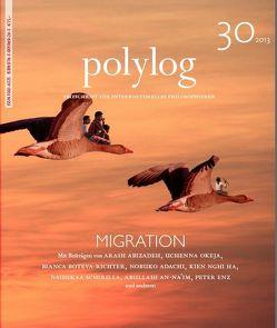 Migration von Abizadeh,  Arash, Adachi,  Nobuko, Boteva-Richter,  Bianca, Enz,  Peter, Ha,  Kien Nghi, Okeja,  Uchenna, Schirilla,  Nausikaa, Shorny,  Michael