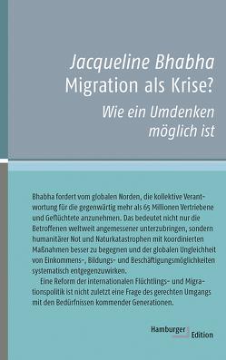 Migration als Krise? von Bhabha,  Jacqueline, Schäfer,  Ursel