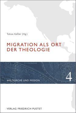 Migration als Ort der Theologie von Keßler,  Tobias