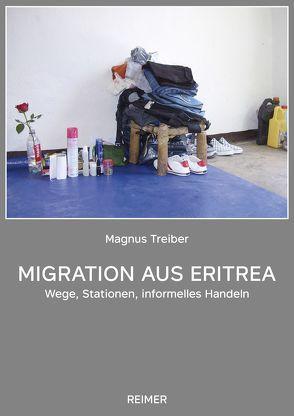 Migration aus Eritrea von Treiber,  Magnus