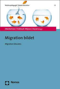 Migration bildet von Duval,  Patrick, Oberlechner,  Manfred, Trültzsch-Wijnen,  Christine W.