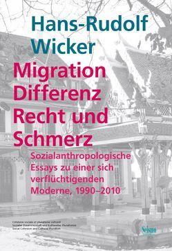 Migration, Differenz, Recht und Schmerz von Wicker,  Hans-Rudolf
