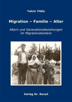 Migration – Familie – Alter von Yildiz,  Yalcin