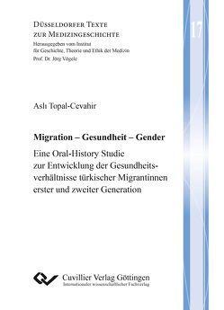Migration – Gesundheit – Gender von Topal-Cevahir,  Asli