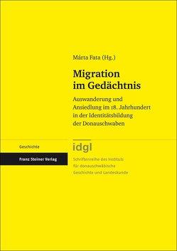 Migration im Gedächtnis von Drobac,  Katharina, Fata,  Márta