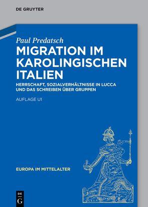 Migration im karolingischen Italien von Predatsch,  Paul