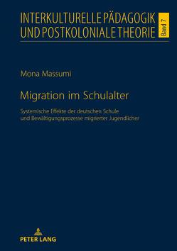 Migration im Schulalter von Massumi,  Mona