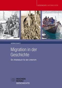 Migration in der Geschichte von Buntz,  Herwig