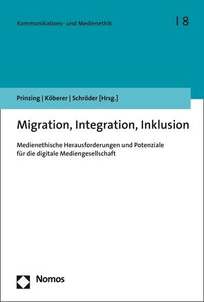 Migration, Integration, Inklusion von Köberer,  Nina, Prinzig,  Marlis, Schroeder,  Michael
