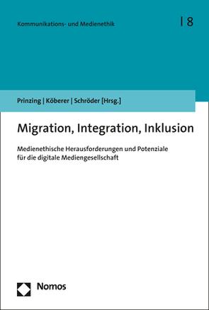 Migration, Integration, Inklusion von Köberer,  Nina, Prinzing,  Marlis, Schroeder,  Michael