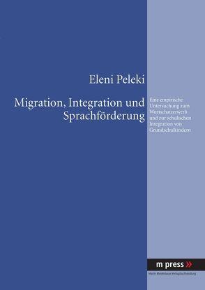 Migration, Integration und Sprachförderung von Peleki,  Eleni