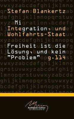 Migration, Integration, und Wohlfahrtsstaat von Blankertz,  Stefan