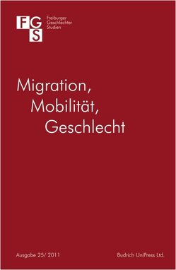 Migration – Mobilität – Geschlecht von Ingelfinger,  Antonia, Penkwitt,  Meike