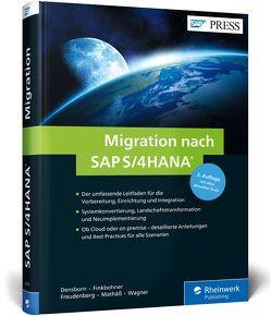 Migration nach SAP S/4HANA von Densborn,  Frank, Finkbohner,  Frank, Freudenberg,  Jochen, Mathäß,  Kim, Wagner,  Frank
