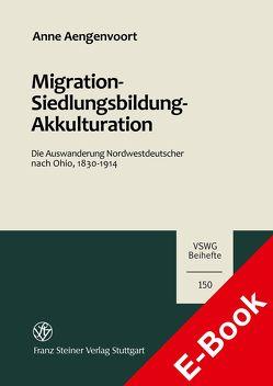 Migration – Siedlungsbildung – Akkulturation von Aengenvoort,  Anne