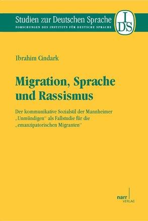Migration, Sprache und Rassismus von Cindark,  Ibrahim