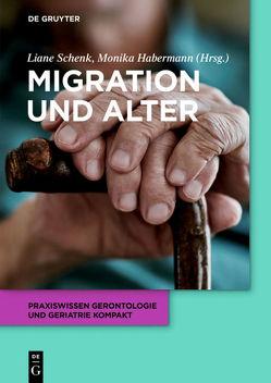 Migration und Alter von Habermann,  Monika, Schenk,  Liane