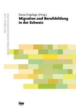 Migration und Berufsbildung in der Schweiz von Engelage,  Sonja