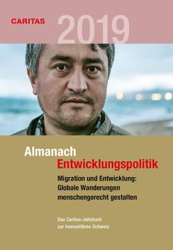 Migration und Entwicklung: Globale Wanderungen menschengerecht gestalten von Specker,  Manuela