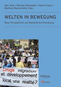 Migration und Entwicklung von Ataç,  Ilker, Fanizadeh,  Michael, Kraler,  Albert, Manzenreiter,  Wolfram