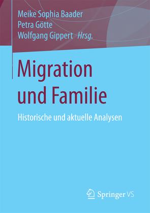 Migration und Familie von Baader,  Meike Sophia, Gippert,  Wolfgang, Götte,  Petra
