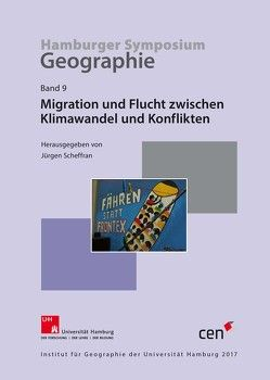 Migration und Flucht zwischen Klimawandel und Konflikten von Scheffran,  Jürgen