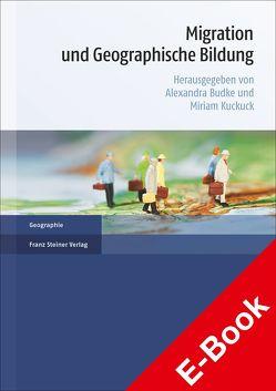 Migration und Geographische Bildung von Budke,  Alexandra, Kuckuck,  Miriam