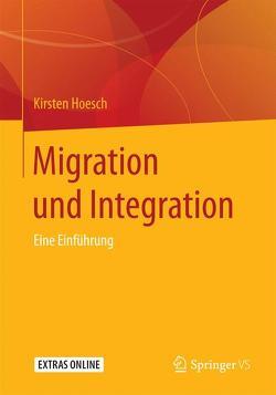 Migration und Integration von Hoesch,  Kirsten