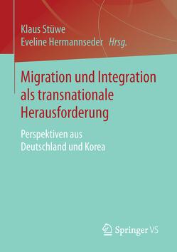 Migration und Integration als transnationale Herausforderung von Hermannseder,  Eveline, Stüwe,  Klaus