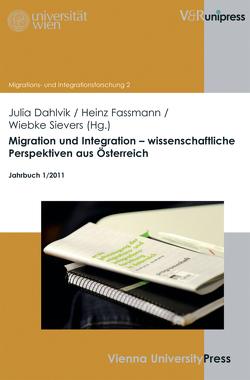 Migration und Integration – wissenschaftliche Perspektiven aus Österreich von Dahlvik,  Julia, Fassmann,  Heinz, Potz,  Richard, Sievers,  Wiebke, Weiss,  Hildegard