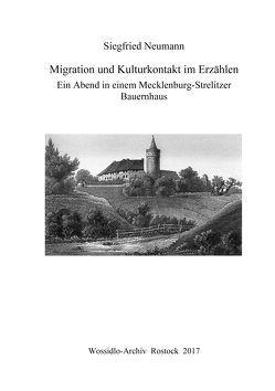 Migration und Kulturkontakt im Erzählen von Neumann,  Siegfried