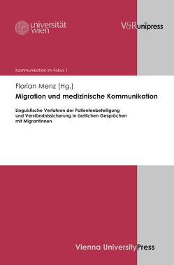 Migration und medizinische Kommunikation von de Cillia,  Rudolf, Gruber,  Helmut, Menz,  Florian