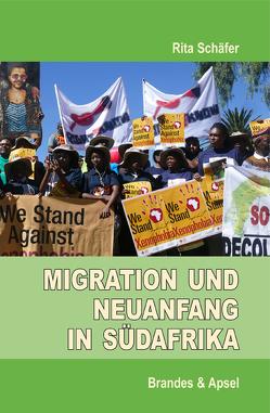 Migration und Neuanfang in Südafrika von Schäfer,  Rita