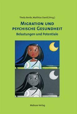 Migration und psychische Gesundheit von Borde,  Theda, David,  Matthias